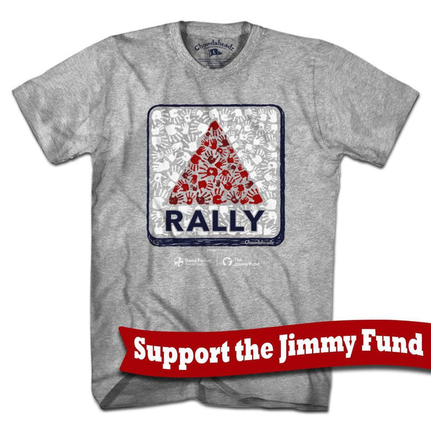 Jimmy Fund Rally Sign T-Shirt - Chowdaheadz