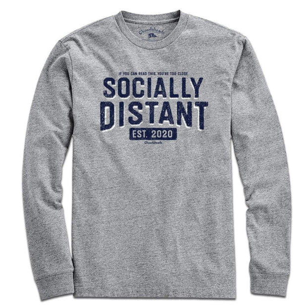 Socially Distant T-Shirt - Chowdaheadz
