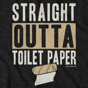 Straight Outta Toilet Paper T-Shirt - Chowdaheadz
