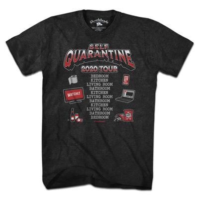 Self-Quarantine 2020 Tour T-Shirt - Chowdaheadz