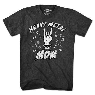Heavy Metal Mom T-Shirt - Chowdaheadz