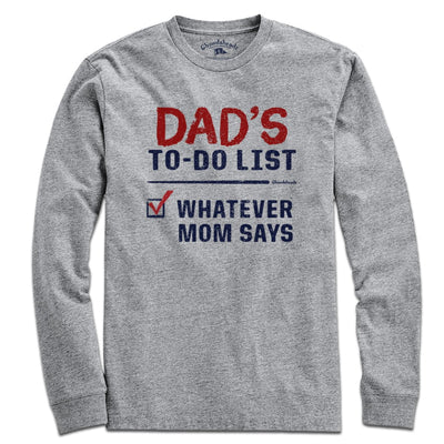 Dad's To-Do List T-Shirt - Chowdaheadz