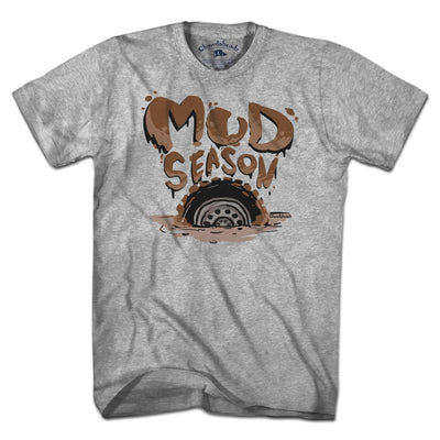 Mud Season T-Shirt - Chowdaheadz