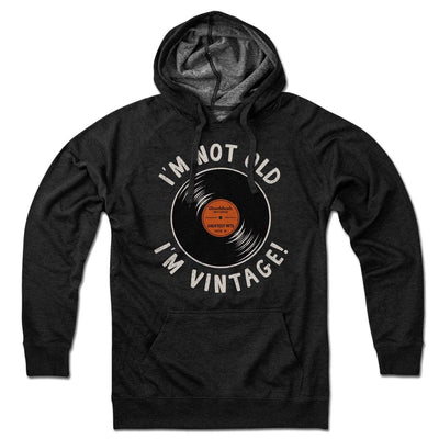 I'm Not Old I'm Vintage Lightweight Hoodie - Chowdaheadz