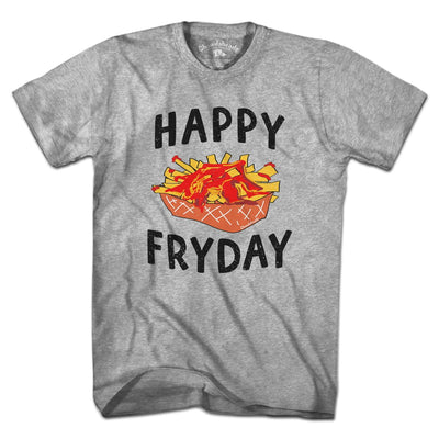 Happy Fryday T-Shirt - Chowdaheadz