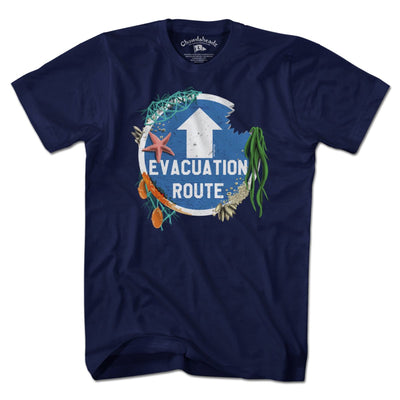 Evacuation Route T-Shirt - Chowdaheadz