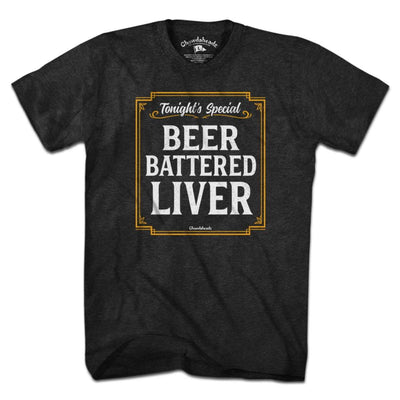 Beer Battered Liver T-Shirt - Chowdaheadz