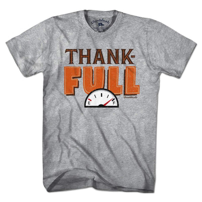Thank-FULL T-Shirt - Chowdaheadz