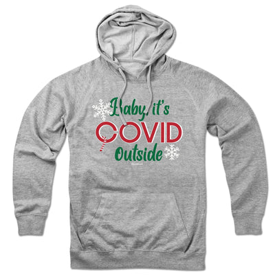 Baby, It's Covid Outside Lightweight Hoodie - Chowdaheadz