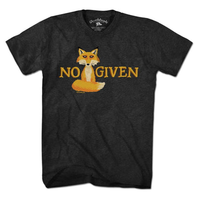 No Fox Given T-Shirt - Chowdaheadz