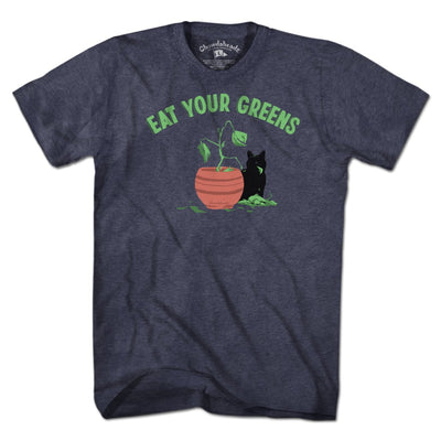 Eat Your Greens T-Shirt - Chowdaheadz