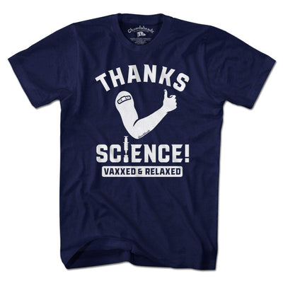 Thanks Science! Vaxxed & Relaxed T-Shirt - Chowdaheadz