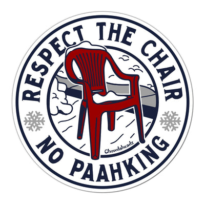 Respect The Chair Sticker - Chowdaheadz