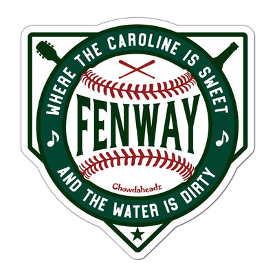 Sweet Caroline Dirty Water Fenway Sticker - Chowdaheadz