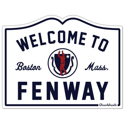 Welcome To Fenway Sign Sticker - Chowdaheadz