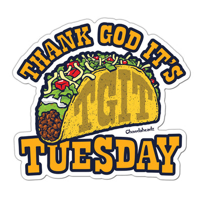 Thank God It's Taco Tuesday Sticker - Chowdaheadz