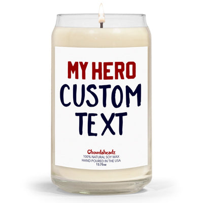 Custom My Hero 13.75oz Candle - Chowdaheadz