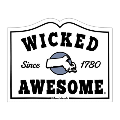 Wicked Awesome Sign Sticker - Chowdaheadz