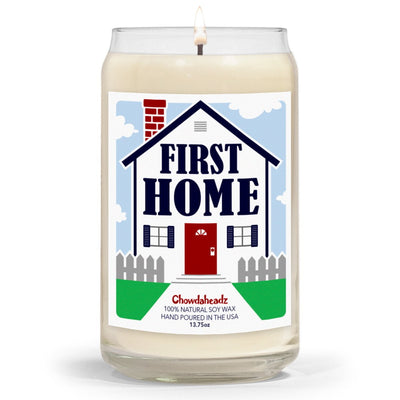 First Home 13.75oz Candle - Chowdaheadz