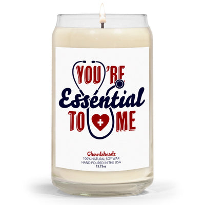 You're Essential To Me 13.75oz Candle - Chowdaheadz