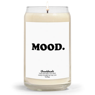 MOOD 13.75oz Candle - Chowdaheadz