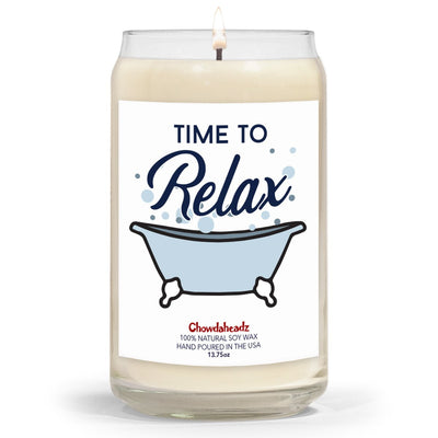 Time To Relax 13.75oz Candle - Chowdaheadz