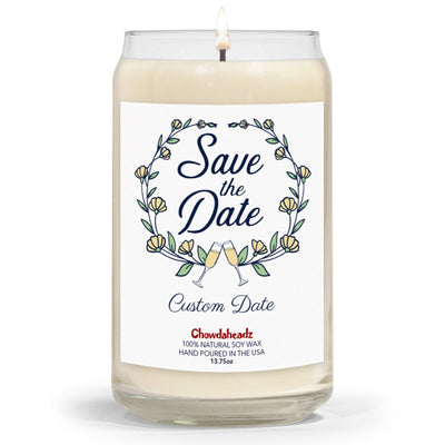 Save The Date Custom 13.75oz Candle - Chowdaheadz