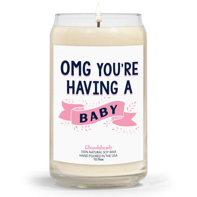 OMG You're Having A Baby (Girl) 13.75oz Candle - Chowdaheadz
