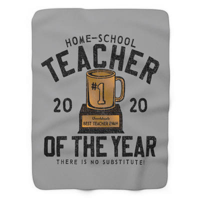 Home-School Teacher of The Year Sherpa Fleece Blanket - Chowdaheadz