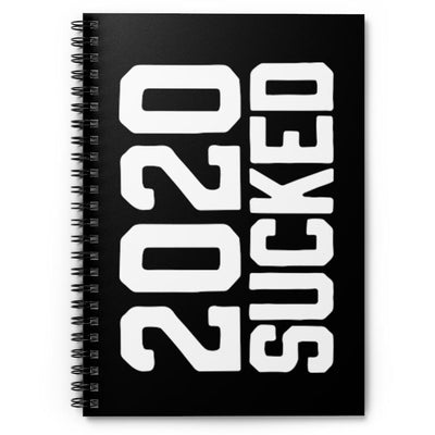 2020 Sucked Spiral Notebook - Ruled Line - Chowdaheadz