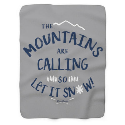 The Mountains Are Calling Sherpa Fleece Blanket - Chowdaheadz