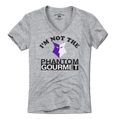 I'm Not The Phantom Gourmet® T-Shirt - Chowdaheadz