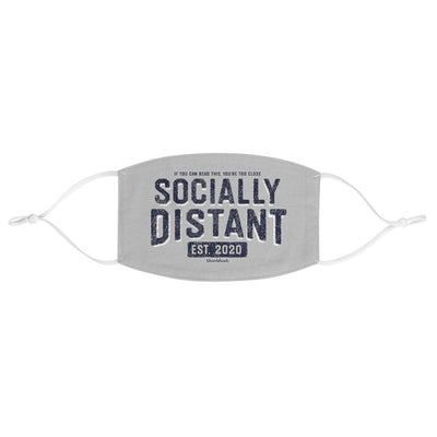 Socially Distant Fabric Face Mask - Chowdaheadz