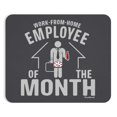 Work-From-Home Male Employee of the Month Mousepad - Chowdaheadz