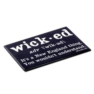 Wicked Definition Magnet - Chowdaheadz