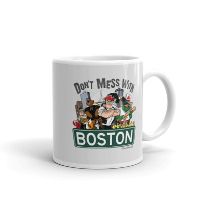 Don't Mess With Boston Coffee Mug - Chowdaheadz