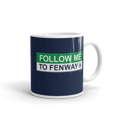 Follow Me To Fenway Mug - Chowdaheadz