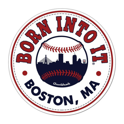 Born Into It Baseball Sticker - Chowdaheadz