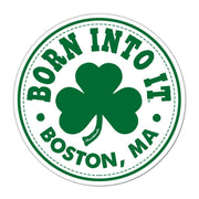 Born Into It Shamrock Sticker - Chowdaheadz