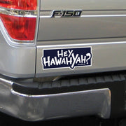 Hey Hawahyah Sticker - Chowdaheadz