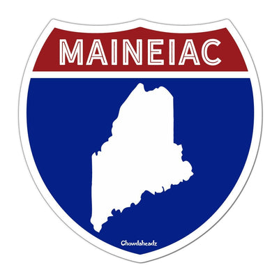 Maineiac Highway Sign Sticker - Chowdaheadz