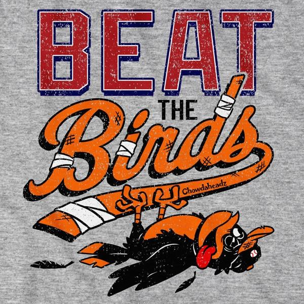 Beat the Birds T-Shirt - Chowdaheadz
