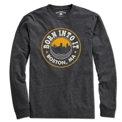 Born Into It Boston Hockey T-Shirt - Chowdaheadz