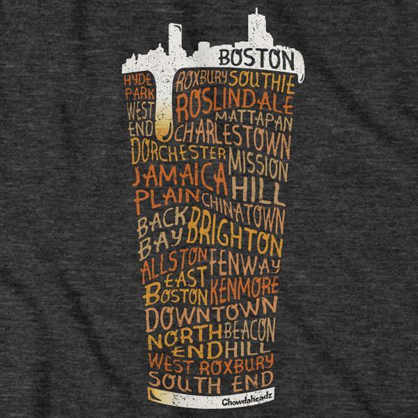 Boston Neighborhood Pint Glass T-Shirt - Chowdaheadz