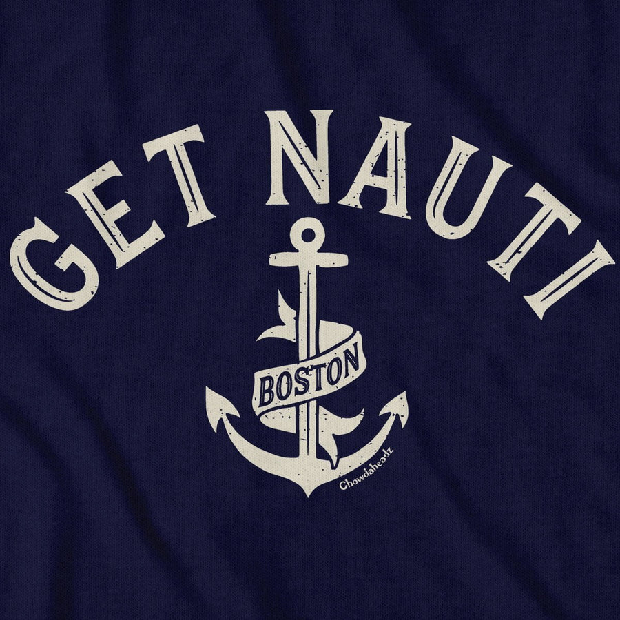 Get Nauti Boston T-Shirt - Chowdaheadz
