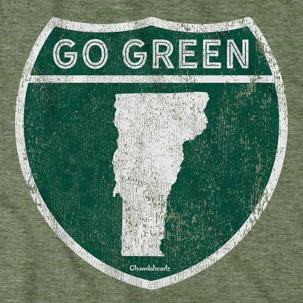 Go Green Vermont Highway Sign T-Shirt - Chowdaheadz