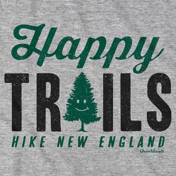 Happy Trails New England T-Shirt - Chowdaheadz