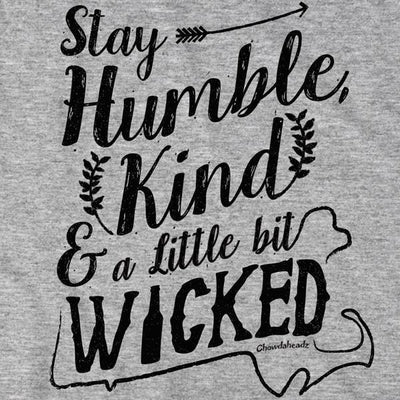 Humble, Kind and Wicked Country T-Shirt - Chowdaheadz