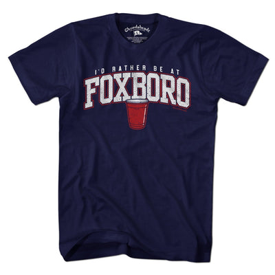 T-Shirts - I'd Rather Be At Foxboro T-Shirt