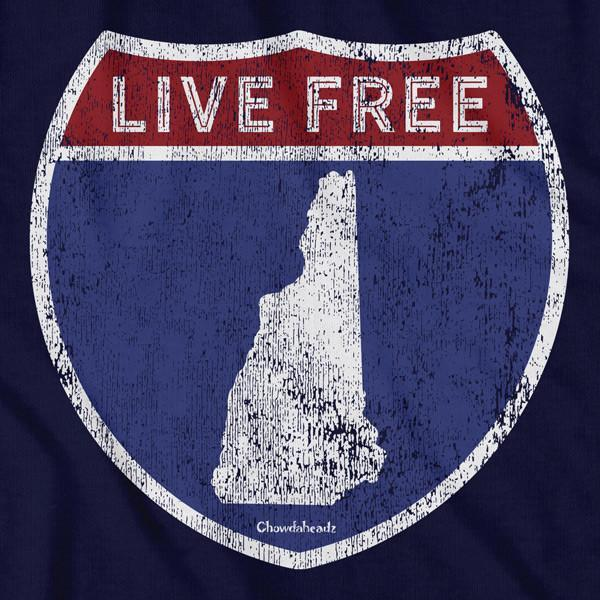 Live Free New Hampshire Highway Sign T-Shirt - Chowdaheadz